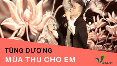 Mùa Thu Cho Em – Tùng Dương