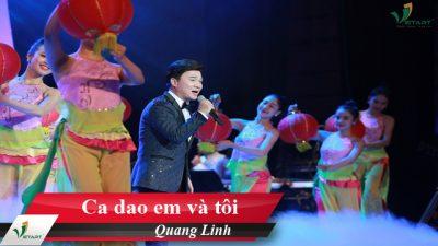 Ca dao em và tôi – Quang Linh