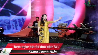 Đêm nghe hát đò đưa nhớ Bác – Thanh Thanh Hiền
