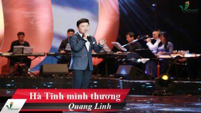 Hà Tĩnh mình thương – Quang Linh