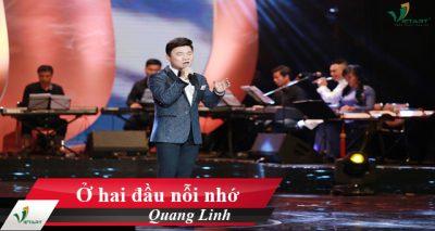 Ở hai đầu nỗi nhớ – Quang Linh