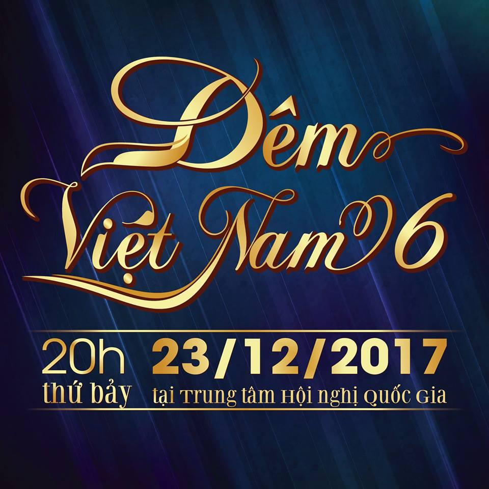 Trailer Đêm Việt Nam 6 ngày 23/12/2017 – Trung tâm Hội nghị Quốc gia Việt Nam