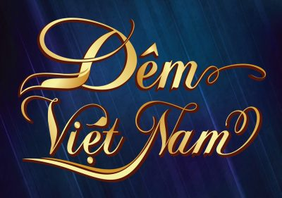 Đêm Việt Nam – Ấn Tượng, Tinh Tế, Đẳng Cấp