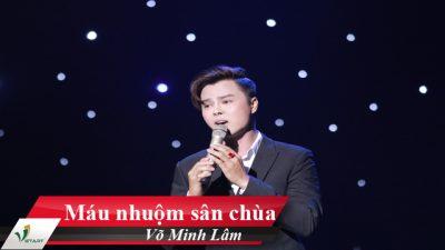 Máu nhuộm sân chùa – Võ Minh Lâm