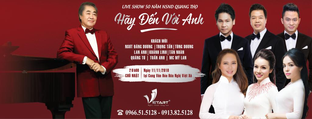 """Live Show kỉ niệm 50 năm NSND Quang Thọ – """"Hãy Đến Với Anh"""""""